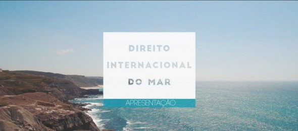 Blue Week 2015 | Séries FDUL: Direito Internacional do Mar