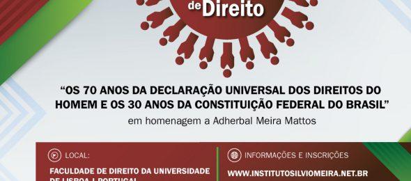 """VII CONGRESSO LUSO-BRASILEIRO DE DIREITO """"OS 70 ANOS DA DECLARAÇÃO UNIVERSAL DOS DIREITOS DO HOMEM E OS 30 ANOS DA CONSTITUIÇÃO FEDERAL DO BRASIL"""""""