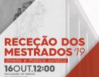 Receção aos Alunos de Mestrados e Doutoramento 2019/2020
